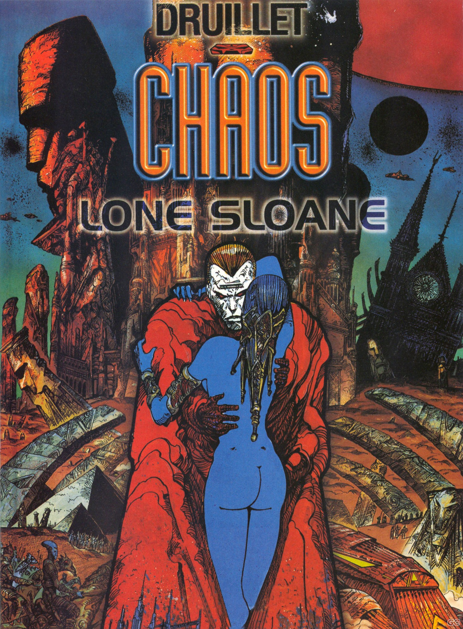 LONE SLOAN:CHAOS (PHILIPPE DRUILLET)