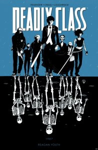Deadly Class - Reagan Youth v1-000.jpg