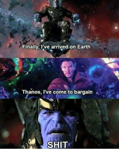 finally-ive-arrived-on-earth-thanos-lve-come-to-bargain.png